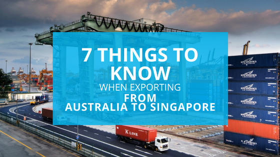 Seven things to know when exporting from Australia to Singapore banner