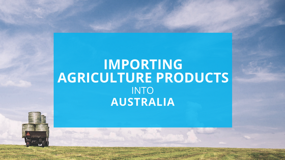 Importing Agriculture Products