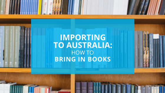 A guide on how to import books into Australia